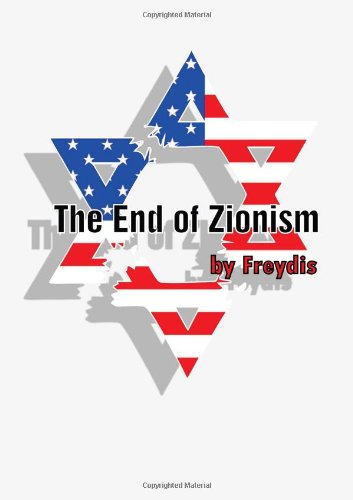 9780557961566: The End Of Zionism