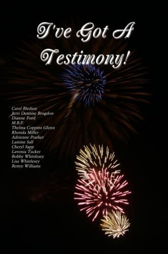 9780557965984: I've Got A Testimony!