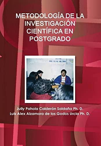 9780557970735: METODOLOGÍA DE LA INVESTIGACIÓN CIENTÍFICA EN POSTGRADO