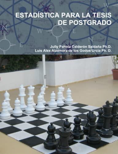 9780557976041: ESTADÕSTICA PARA LA TESIS DE POSTGRADO (Spanish Edition)