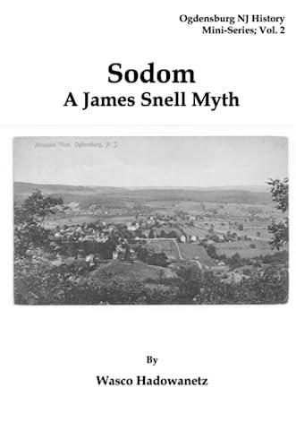 Sodom - A James Snell Myth: Wasco Hadowanetz
