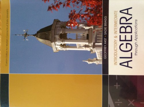 Introductory & Intermediate Algebra through Applications Western: Geoffrey Akst, Sadie