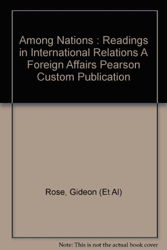 9780558023768: Among Nations: Readings in International Relations
