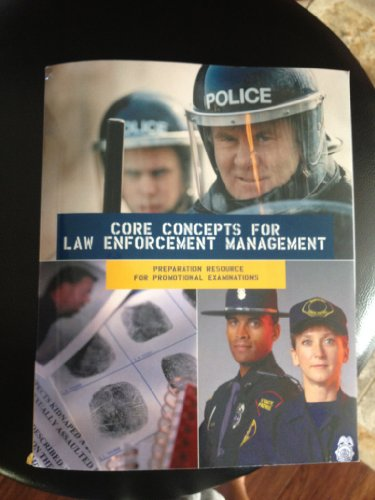 9780558041748: Core Concepts for Law Enforcement Management: Preparation Resource for Promotional Examinations