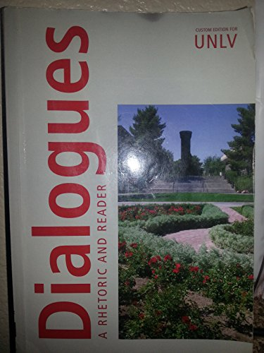 9780558057565: Dialogues- A Rhetoric and Reader -Custom Edition for Unlv