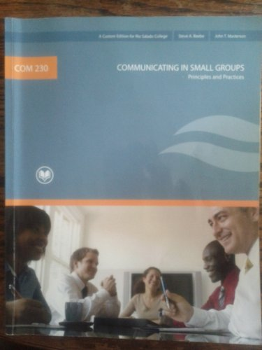 9780558064945: COMMUNICATING IN SMALL GROUPS Principles and Practices RIO SALADO