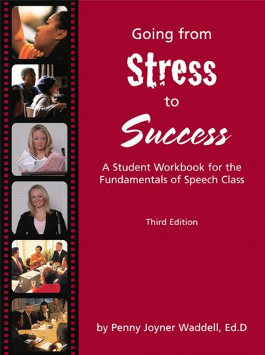 9780558065447: Going From Stress to Success: A Student Workbook for the Fundamentals of Speech Class (3rd Edition)