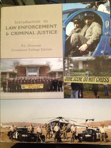 9780558082024: Introduction to Law Enforcement & Criminal Justice: Grossmont College Edition