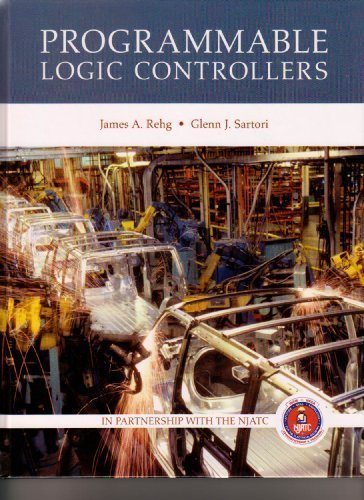 Programmable Logic Controllers: James A. Rehg;