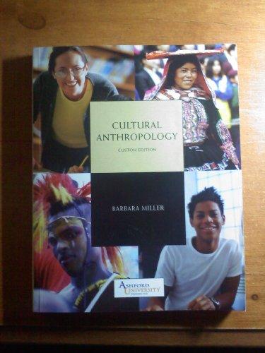 9780558085162: Cultural Anthropology Custom Edition Ashford University (Cultural Anthropology, Custom Edition)