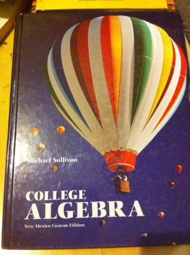 9780558087470: College Algebra New Mexico Custom Edition