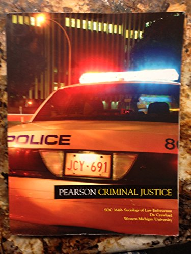 9780558092641: Pearson Criminal Justice, Sociology of Law Enforcement, SOC 3640 (Pearson Criminal Justice, SOC 3640