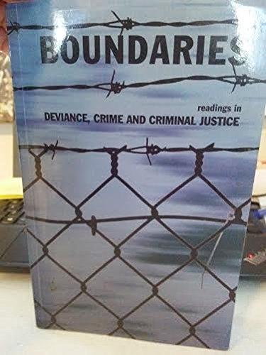 9780558093266: Boundaries readings in Deviance, Crime and Criminal Justice
