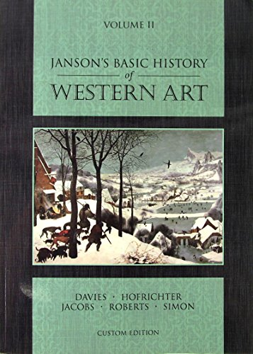 Janson's Basic History of Western Art Vol. 2 Custom Edition: Penelope J. E. Davis