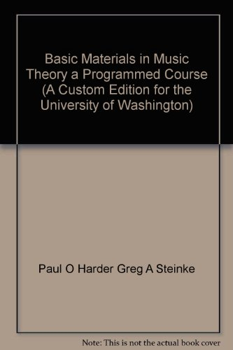 9780558116798: Basic Materials in Music Theory a Programmed Course (A Custom Edition for the University of Washington)