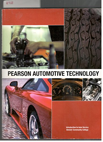 9780558119676: Pearson Automotive Technology (Introduction to Auto Service, Sinclair Community College)