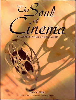 The Soul of Cinema; An Appreciation of: Larry M. Timm