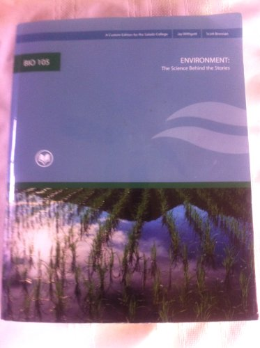 9780558124830: Environment: The Science Behind the Stories Custom Edition for Rio Salado College