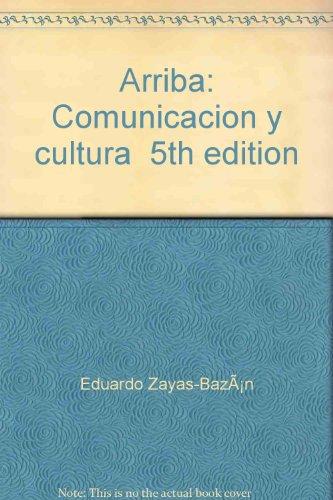 9780558131111: Arriba (Arriba Comunicacion y Cultura Spanish 121)
