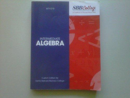 Intermediate Algebra (Custom Edition for Santa Barbara: Marvin L. Bittinger