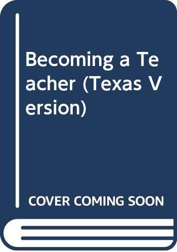 9780558154820: Becoming a Teacher (Texas Version)