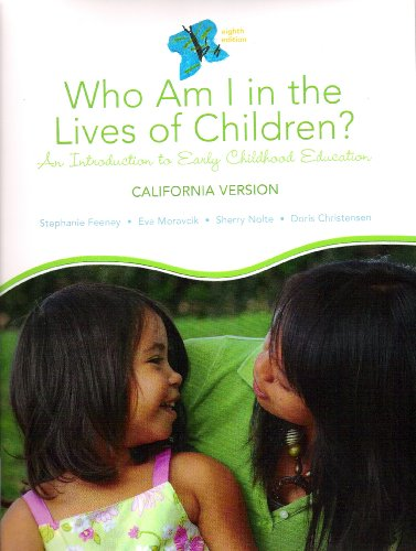 9780558154837: Who am I in the Lives of Children? An Introduction to Early Childhood Education California version