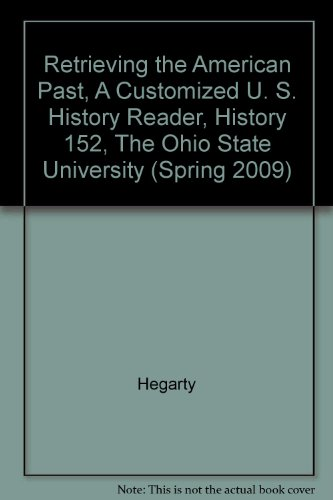 Retrieving the American Past, A Customized U.: Hegarty