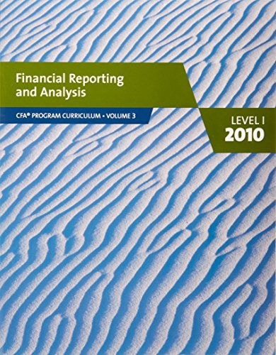 9780558160197: financial reporting and analysis (cfa program curriculum vol 3)