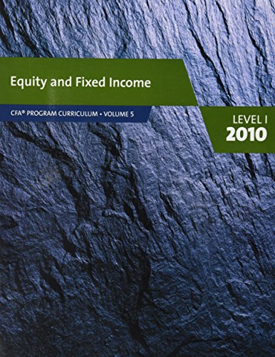 9780558160210: Equity and Fixed Income (Level 1) (CFA Program Curriculum, Volume 5 level 1 2010)