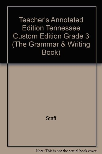 9780558171544: Teacher's Annotated Edition Tennessee Custom Edition Grade 3 (The Grammar & Writing Book)