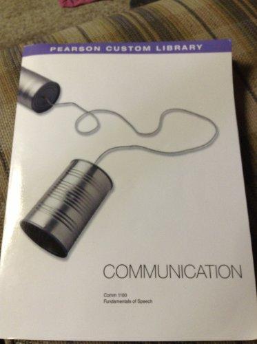 Pearson Custom Library, Communication, COMM 1100 Fundamentals: N/A