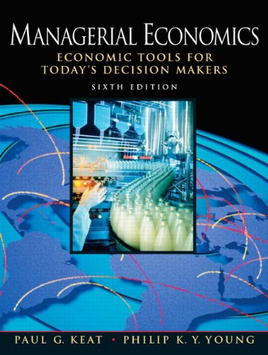 9780558191993: Managerial Economics: Economic Tools for Today's Decision Makers