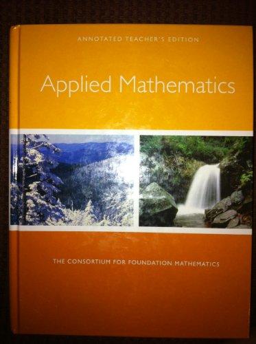 9780558203160: Applied Mathematics - The Consortium for Foundation Mathematics - Teacher's Edition