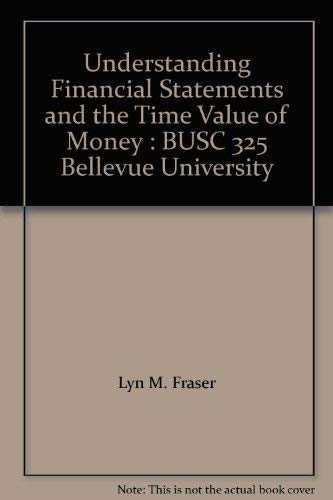 Understanding Financial Statements and the Time Value: David F. Scott,