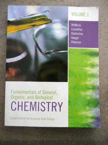 9780558207496: Fundamentals of General Organic and Biological Chemistry (Volume 1)