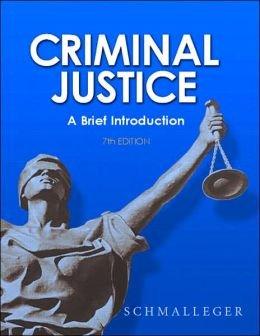 9780558219666: Criminal Justice: A Brief Introduction