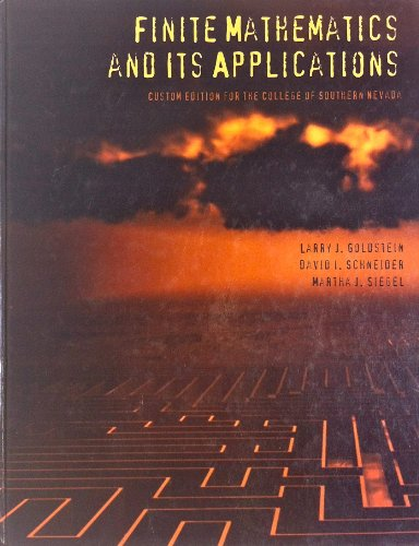 FINITE MATHEMATICS AND ITS APPLICATION (CUSTOM EDITION: LARRY GOLDSTEIN DAVID