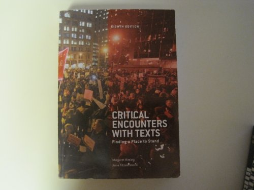9780558226497: Critical Encounters with Texts: Finding a Place to Stand