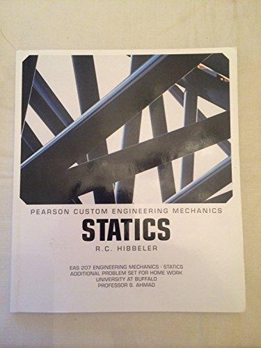 Pearson Custom Engineering Mechanics-Statics: R.C. Hibbeler