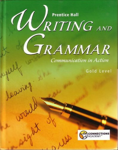 9780558228330: Prentice Hall Writing and Grammar; Communication in Action Gold Level (Connections Academy) 9th Grade