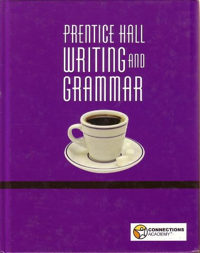 9780558228354: Prentice Hall Writing and Grammar (Connections Academy) 10th Grade