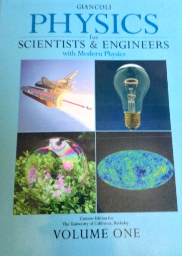 9780558229023: Physics for Scientists & Engineers, Custom Edition for the University of California, Berkeley (Giancoli Physics...