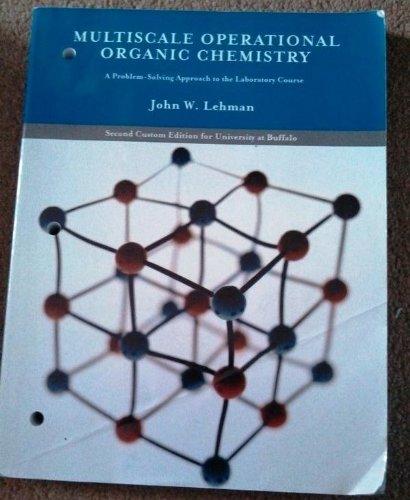 Multiscale Operational Organic Chemistry Second Custom Edition: John W. Lehman