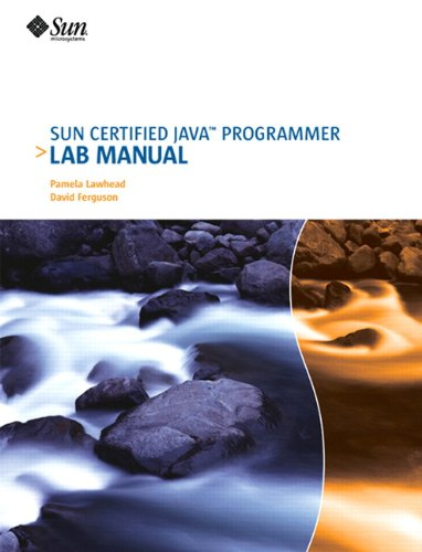 9780558237844: Sun Certified Java Programmer Lab Manual