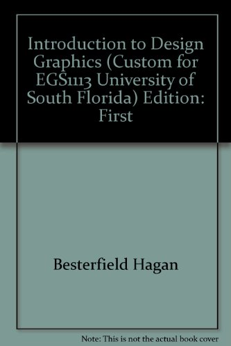 Introduction to Design Graphics Custom Edition for the University of South Florida.: Besterfield, ...