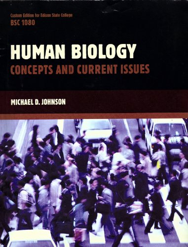 Human Biology Concepts and Current Issues Custom: n/a