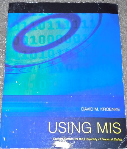 9780558252748: Using MIS (Custom Edition for the University of Texas at Dallas)