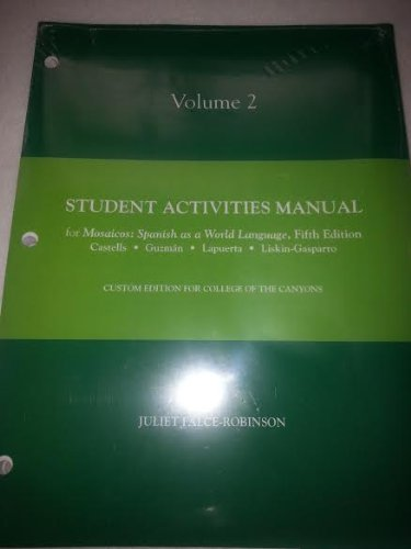 9780558260170: Student Activities Manual for Mosaicos: (Oxnard College Edition)