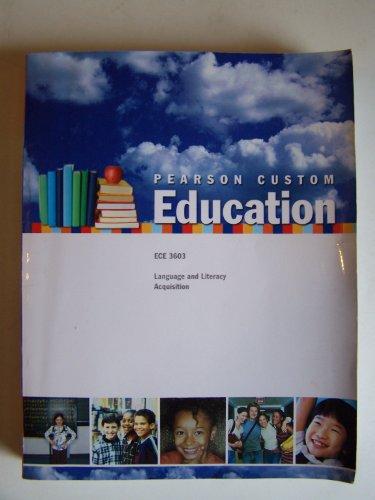9780558262839: Pearson Custom Education - ECE 3603 LANGUAGE & LITERACY ACQUISITION