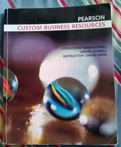 9780558266110: Custom Business Resources (Operations Management Umass, Lowell Instructor David Lewis)